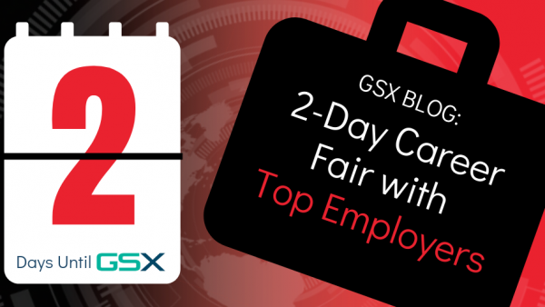 Attend the 2-Day GSX Career Fair