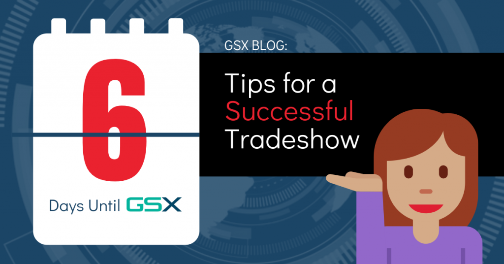 6 Ways to Make the Most of Your GSX Xperience blog photo