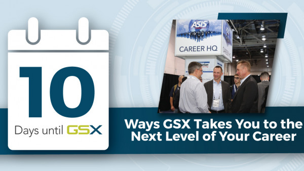 10 Ways GSX Takes You to the Next Level of Your Career