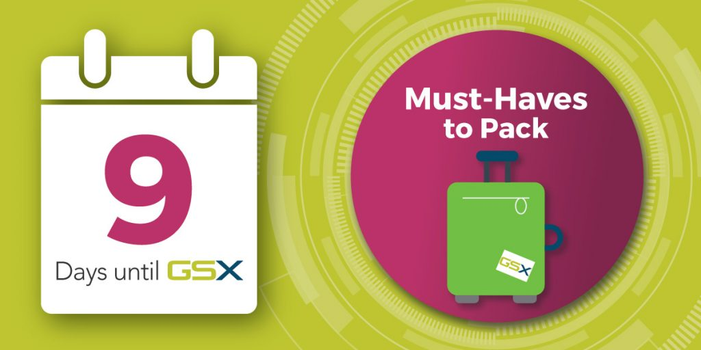 Nine Must-Pack Items for GSX 2019 blog photo