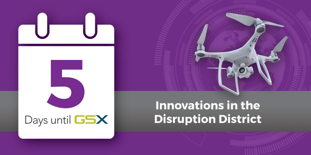 Five Things to Check Out in the GSX Disruption District blog photo