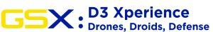 GSX 2020 D3 Xperience: Drones, Droids, Defense