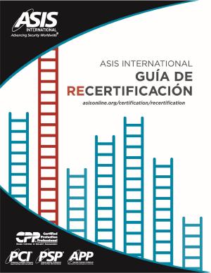ASIS Guía de Recertificación