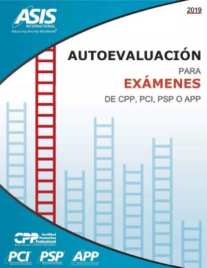 ASIS Autoevaluación para los Exámenes de Certificación